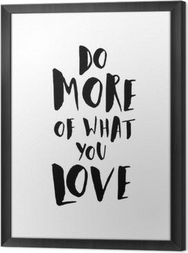 Quadro in Cornice Motivational Poster Citazione