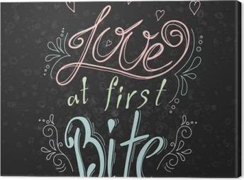 Quadro su Tela Vector citazione disegnato a mano tipografica su sfondo lavagna. Lettering: Amore al primo morso. raccolta bacery. Poster con disegno greeting.Typographical con slogan creativo