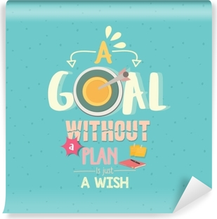 a goal without a plan is just a wish quotes word poster Self-Adhesive Wall Mural