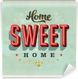Home Sweet Home - Vector EPS10. Grunge effects can be removed Self-Adhesive Wall Mural