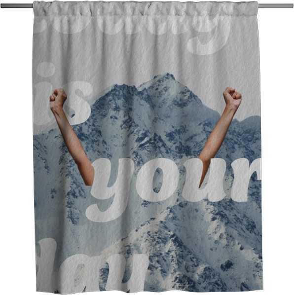 Today is your day Shower Curtain - Motivations
