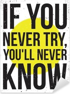 Sticker Pixerstick Affiche de motivation de l'inspiration. Grunge