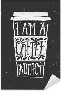 Chalkboard Style Typographic Coffee Cup Design Pixerstick Sticker