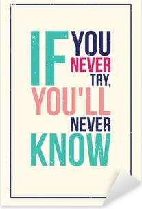 colorful inspiration motivation poster. Grunge style Pixerstick Sticker