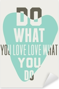 Do what you love love what you do. Background of blue hearts Pixerstick Sticker