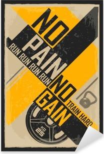 Pixerstick Sticker Fitness typografische grunge poster. Wie mooi wil zijn moet pijn lijden. Motiverende en inspirerende afbeelding.