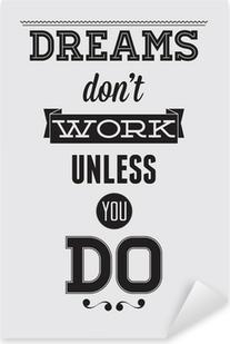 Motivational poster Pixerstick Sticker