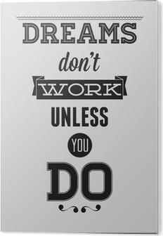 Tableau Alu-Dibond Affiche de motivation