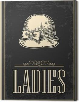 Tableaux premium Toilettes rétro affiche grunge vintage. Dames. Vector vintage gravé illustration sur fond noir. Pour les bars, les restaurants, les cafés, les pubs