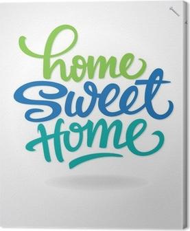 Tableau sur toile 'Home sweet home' lettrage à la main (vecteur)