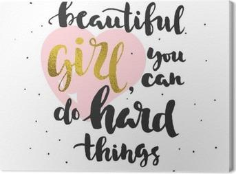 Tableau sur toile Citation sur la confiance en soi (pour les filles)