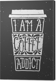 Tableau sur toile Conception Chalkboard style Typographic Coffee Cup