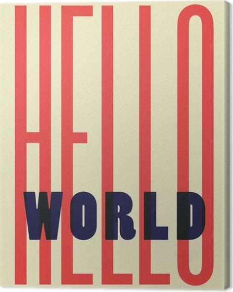 Tableau sur toile Hello World -
