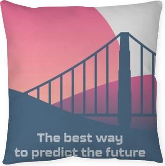Taie d'oreiller Le meilleur moyen de prédire l'avenir est de le créer.
