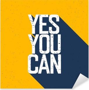 """Vinilo Pixerstick Cartel de motivación con las letras """"Sí puedes"""". Sombras, en vosotros"""