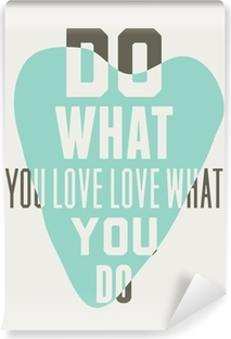 Do what you love love what you do. Background of blue hearts Vinyl Wall Mural
