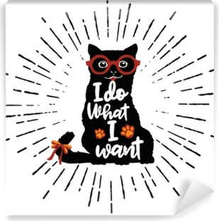 Vector illustration. Vintage typography poster with stylish Cat in sunglasses. Vinyl Wall Mural