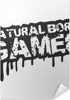 Zelfklevende Poster Natural Born Gamer Stempel Graffiti