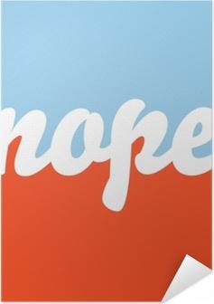 Zelfklevende Poster Nope