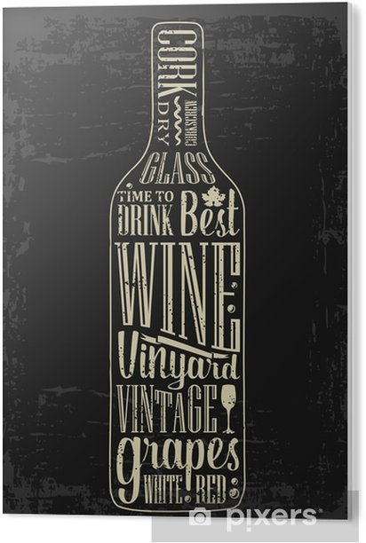 Typography poster lettering text in silhouette Wine bottle. Vintage vector engraving illustration. Advertising design for pub on dark background Acrylic Print - Drinks