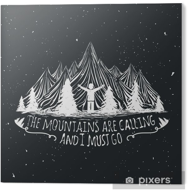 Vector wilderness quote poster with man silhouette, mountains and forest Acrylic Print - Landscapes