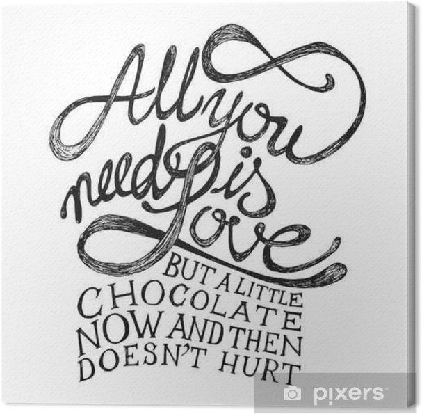 Canvas All You Need Is Love - Hand getrokken citaten, zwart op wit - Stijlen