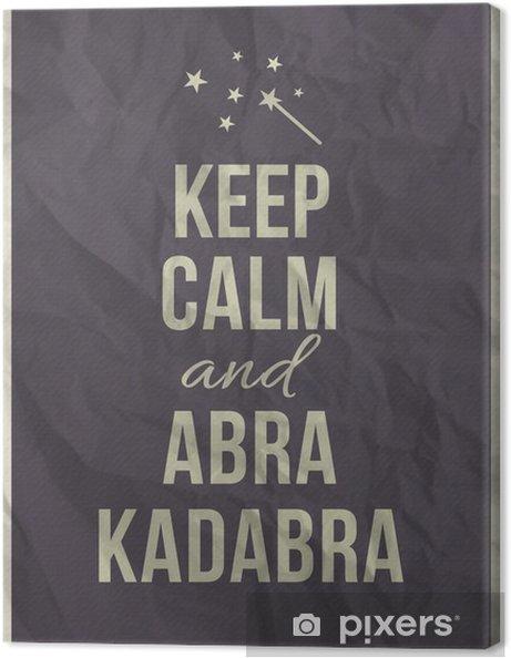 75b240e8871 Canvas Houd kalm abracadabra citaat op verfrommeld papier textuur
