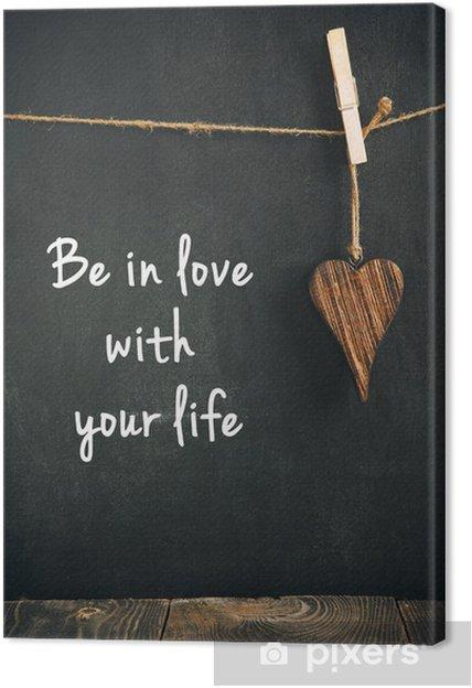 Canvas Houten hart op bord met tekst - liefdevolle leven concept - Tekens en Symbolen