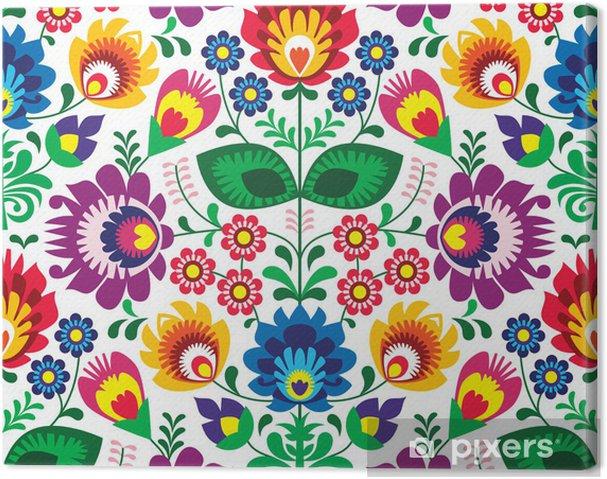 Canvas Naadloze traditionele bloemen polish patroon - etnische achtergrond - Stijlen