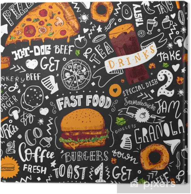 Fast Food seamless pattern in Hand Drawn Doodle Style with sketh Objects on Junk kitchen Theme with lettering. Chalkboard Design. Vector illustration. Canvas Print - Food