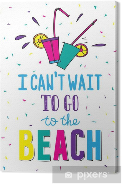 Hand drawn summer poster with quote Canvas Print - Hobbies and Leisure