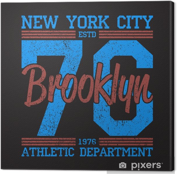 797cad6b New York, Brooklyn - grunge print logo. Graphic design for number t-shirt,  sport apparel. Typography for clothes. Vector illustration Canvas Print