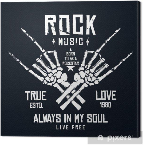 Rock Music T Shirt Design Vintage Rock Festival Poster Design Slogan For T Shirt Print Hands Of Skeleton And Lettering On Dark Background Canvas Print Pixers We Live To Change