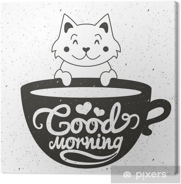 Vector illustration of cute little white cat with cup of coffee or tea. Good morning lettering text Canvas Print - Drinks