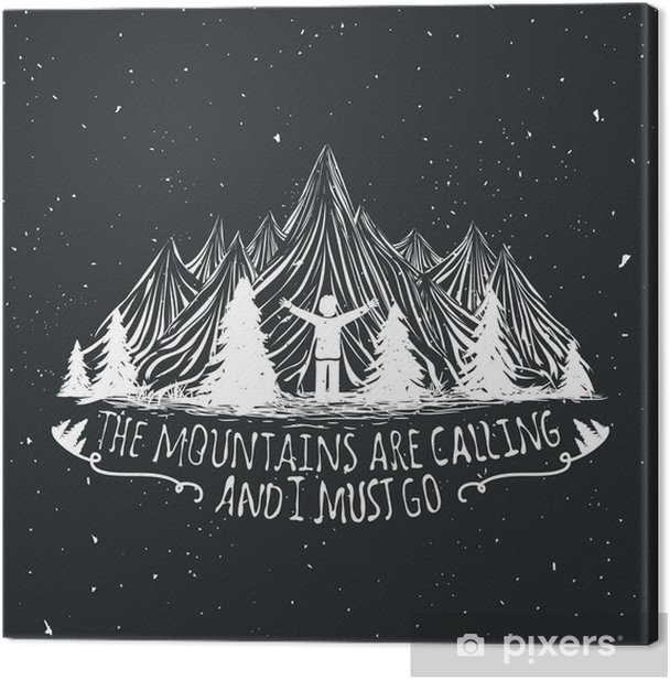 Vector wilderness quote poster with man silhouette, mountains and forest Canvas Print - Landscapes