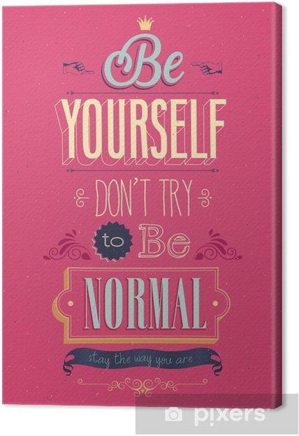 "Canvas Vintage ""Be Yourself"" Poster. Vector illustratie. - Stijlen"