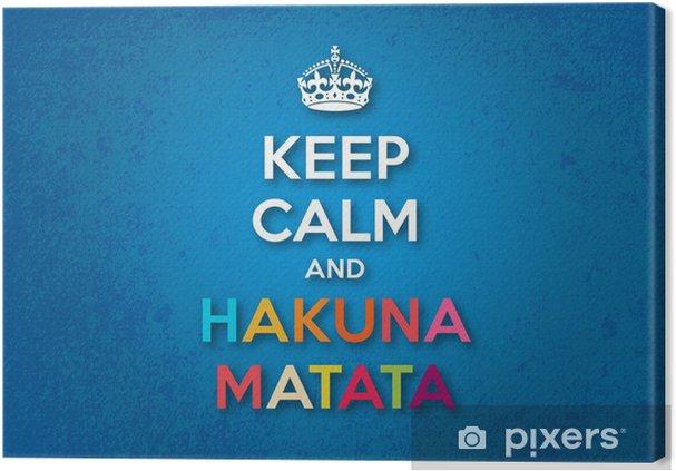 Canvastavla Håll lugn och Hakuna Matata