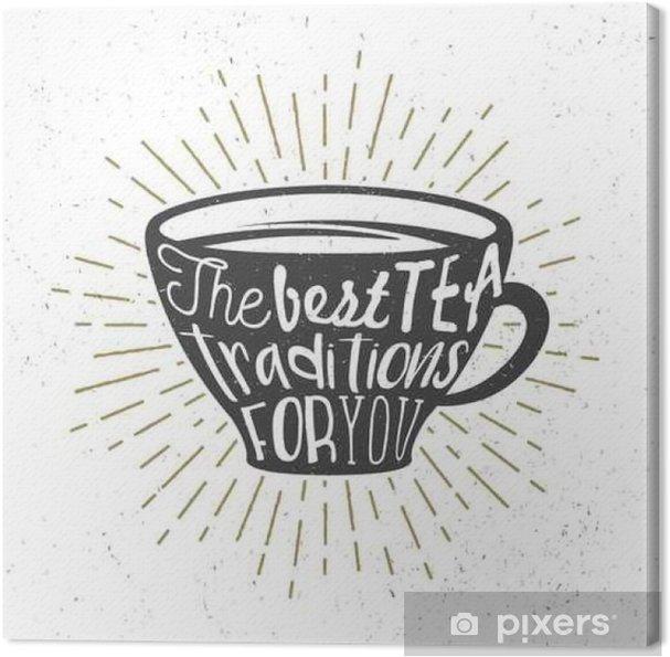 Cuadro en Lienzo Cartel creativo con la silueta taza de té y texto ...