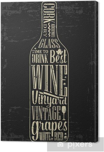 Cuadro en Lienzo Cartel de la tipografía de texto en letras Silueta de la botella de vino. ilustración vectorial grabado de la vendimia. diseño publicitario para pub en fondo oscuro - Bebida