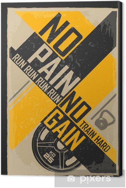 Cuadro en Lienzo La aptitud del cartel del grunge tipográfica. Sin dolor no hay ganancia. ilustración de motivación e inspiración. - Deportes