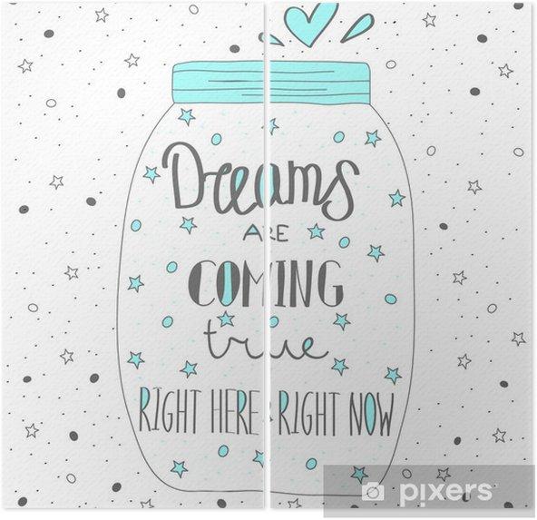 Diptyque Les rêves deviennent réalité. Hand drawn citation lettrage. - Ressources graphiques