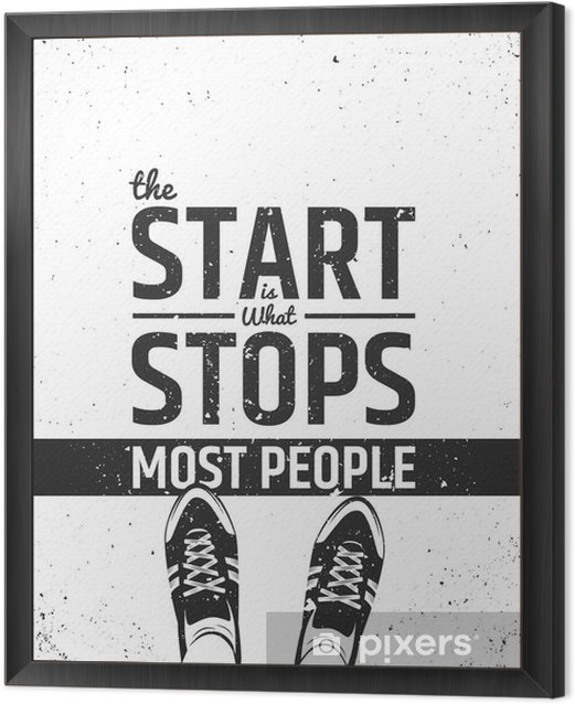 The start is what stops most people motivational inspiring quote on rough background. Framed Canvas - Sports