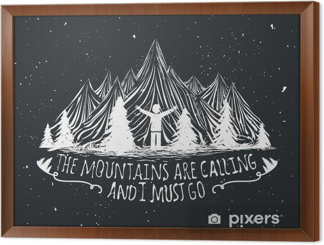 Vector wilderness quote poster with man silhouette, mountains and forest Framed Canvas - Landscapes