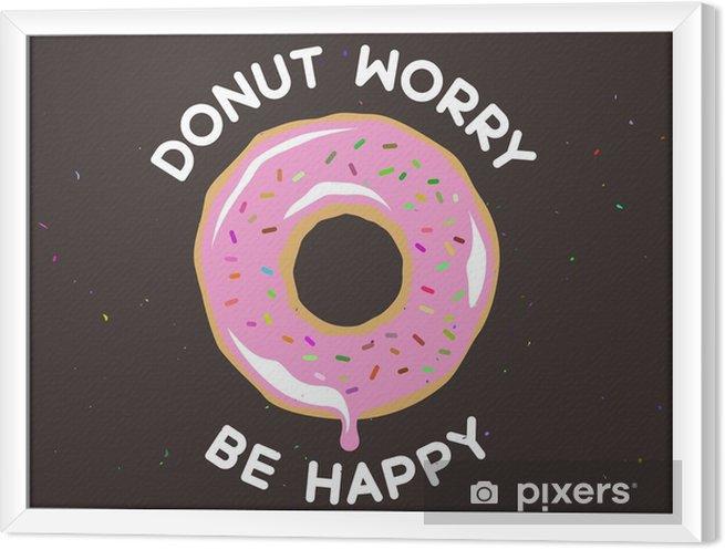 Gerahmtes Leinwandbild Donut Sorge glücklich Weinleseplakat sein. Vektor-Illustration. - Essen
