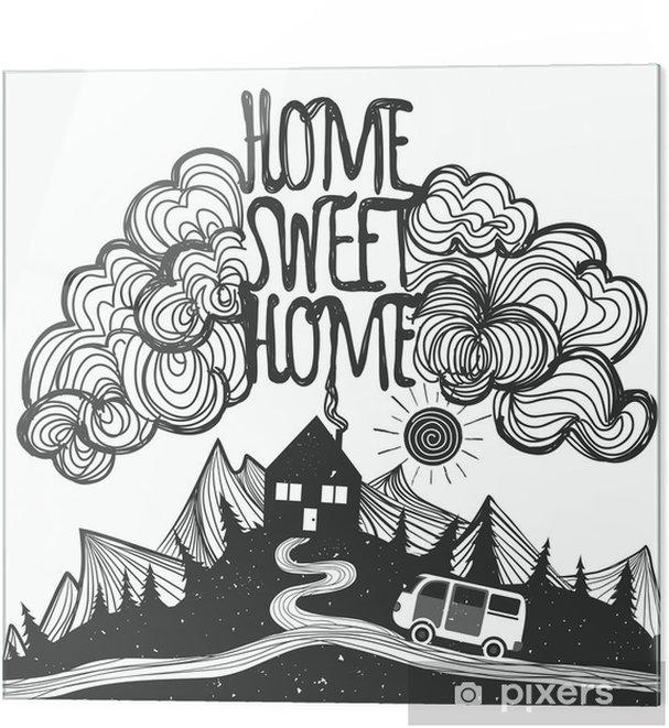 Impressão em vidro Vector cartaz inspirado com montanhas, casa, carro e citações - Paisagens