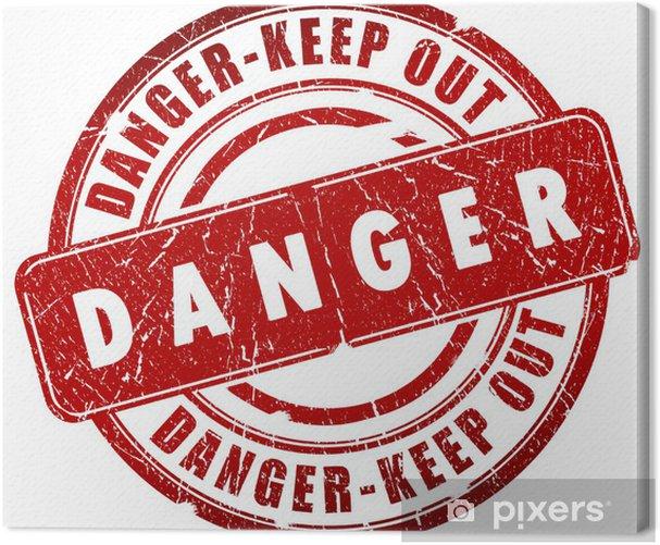Leinwandbild Danger Stempel - Leben