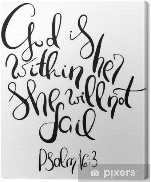 Leinwandbild Gott Ist In Ihr Sie Wird Nicht Scheitern Inspirierend