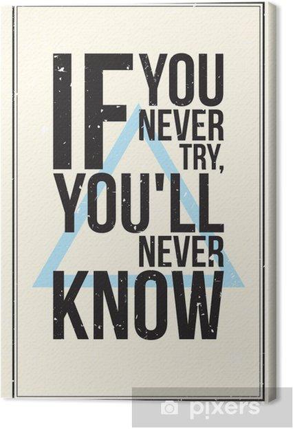 Leinwandbild Inspiration Motivation Plakat. Grunge-Stil - Für Teenager