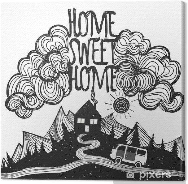 Leinwandbild Vector inspirierend Plakat mit Bergen, Haus, Auto und Zitat - Landschaften