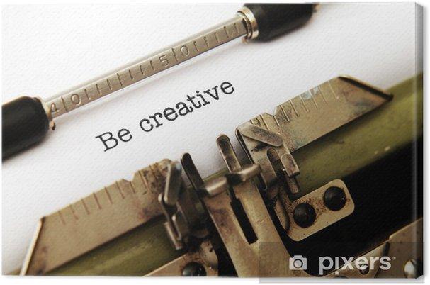 Obraz na płótnie Być kreatywny - Święta międzynarodowe
